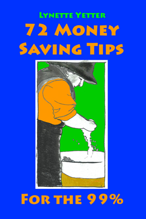 72 Money Saving Tips for the 99%